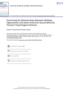Examining the relationships between multiple oppressions and Asian American sexual minority persons' psychological distress.