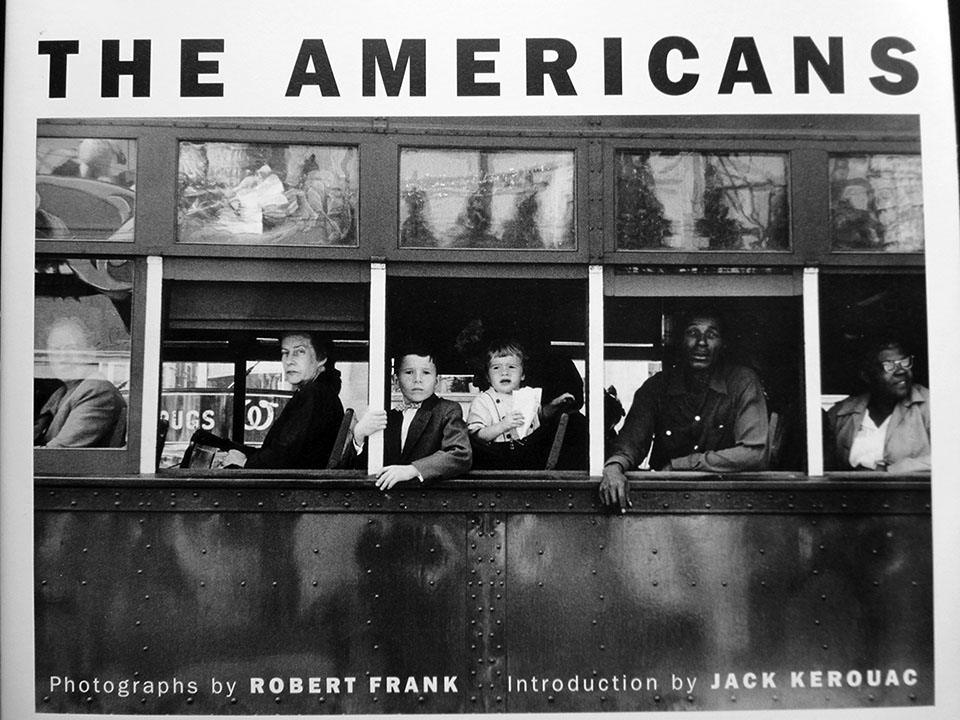 The Americans by Robert Frank.