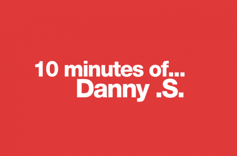 10 Minutes of Danny .S.