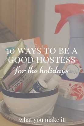 10 Ways to Be a Good Hostess for the Holidays, with Febreze @febreze_fresh #12Stinks #spons