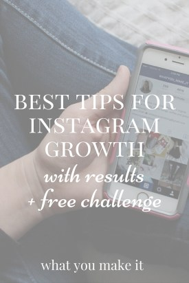 Best Tips for Instagram Growth with Results + Free Challenge