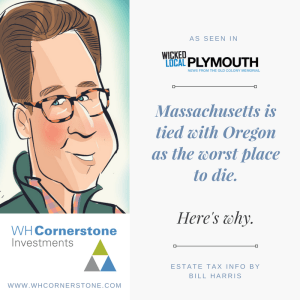 Bill Harris on Massachusetts estate tax