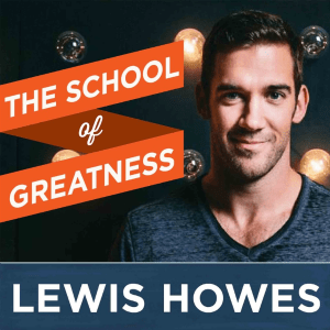 The School of Greatness podcast