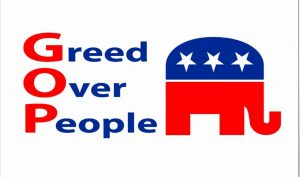 Image of GOP = Greed Over People