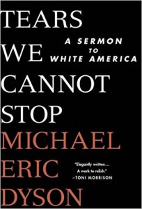 Photo of Tears We Cannot Stop A Sermon To White America