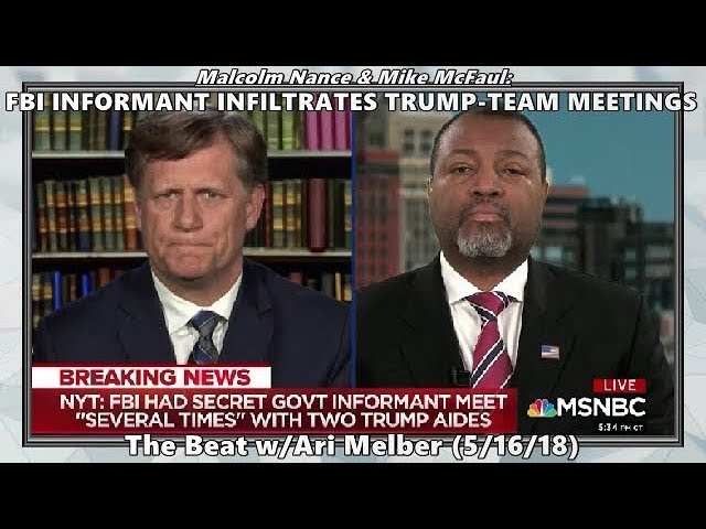 FBI Informant Infiltrates Trump-Team Meetings // Malcolm W Nance - The Beat (5/16/18)