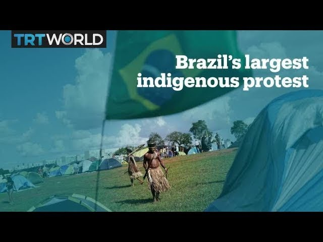 Brazil's Indigenous Tribes Protest To Defend Rights Lands