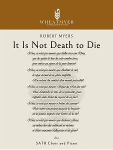 It Is Not Death to Die