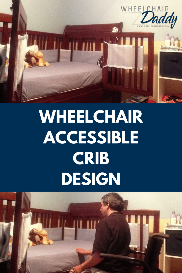 Wheelchair user and cerebral palsy parent Glenn Moscoso of Wheelchair Daddy shares the wheelchair accessible crib design his family chose for his son's baby room. If you are looking for ideas for baby products for new parents this is a must read! | www.WheelchairDaddy.com