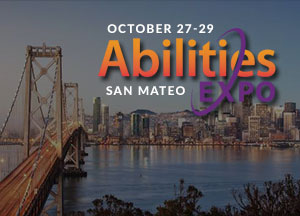 Abilities Expo San Matro/San Francisco Bay Area - October 27-29, 2017