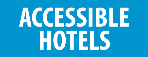 PHOTO DESCRIPTION: White text on a blue background that reads ACCESSIBLE HOTELS.