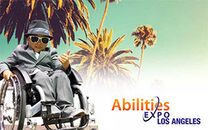 Abilities Expo Los Angeles - February 23-25, 2018