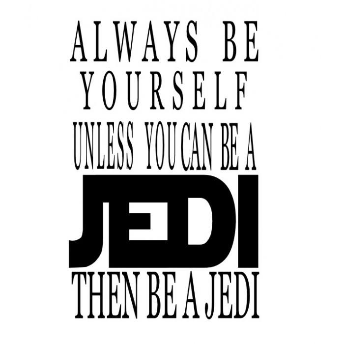 Always be a Jedi vinyl decal wall decals 18x11 inches