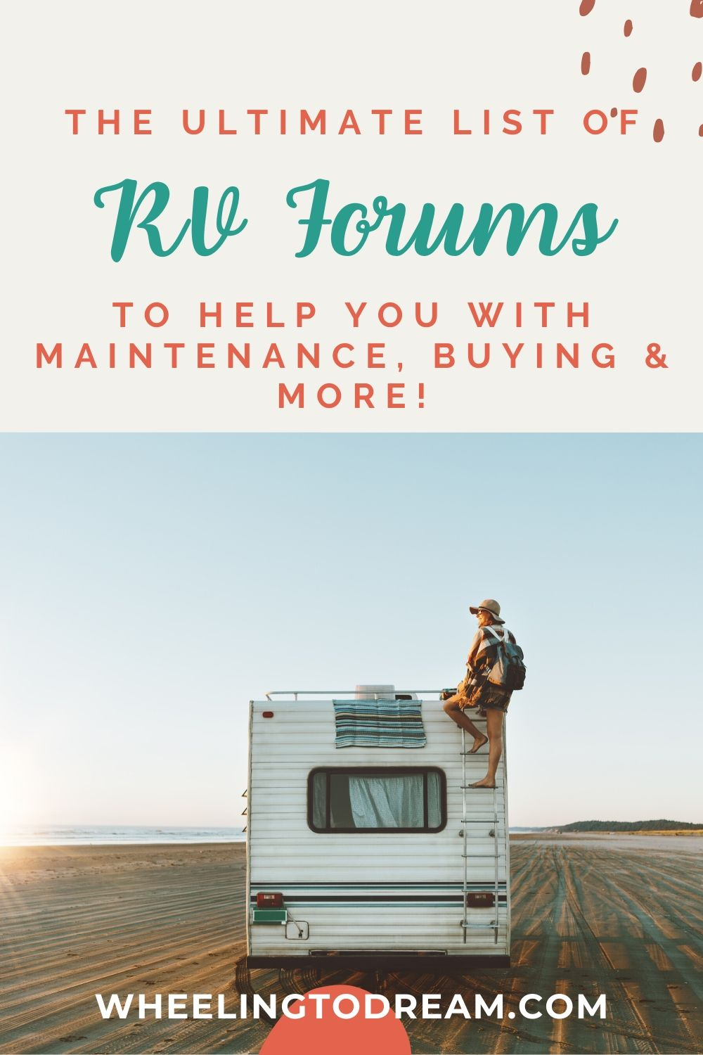 I can't count how many hours I have spent filtering through RV forums after something disastrous has happened to our coach. Make your RV living journey easier and build an RV community around you. The RV lifestyle isn't one you want to do alone. This list of RV forums is going to help you with RV living full-time. This full time travel life is such a great experience but if you run into RV maintenance issues or need help buying an RV then you will want guidance. #rvliving #rvlifestyle #rvlife