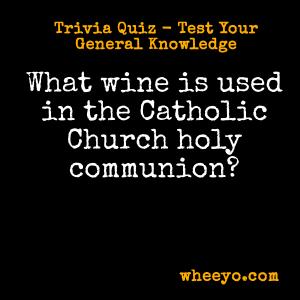 Wine Trivia Questions_Catholic Church
