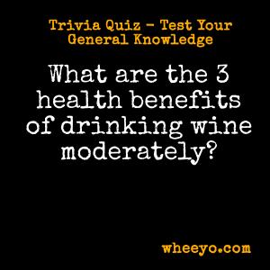 Wine Trivia Questions_Health Benefits