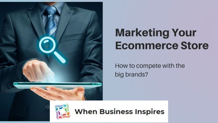 Marketing an ecommerce store