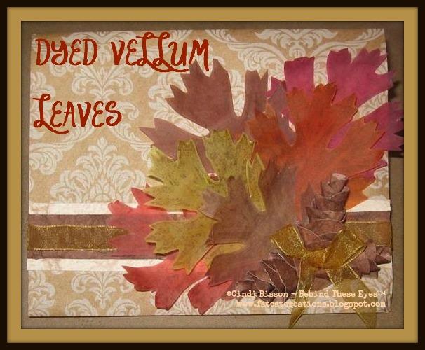 Dyed Vellum Autumn Leaves