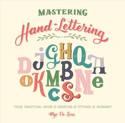 Mastering Hand Lettering Cover