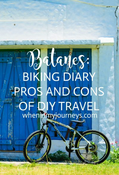Batanes Biking Diary Pros and Cons of DIY Travel Portrait