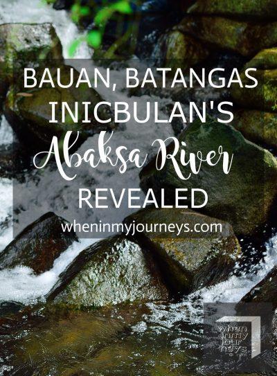 Bauan Batangas - Inicbulan's Abaksa River Revealed Portrait