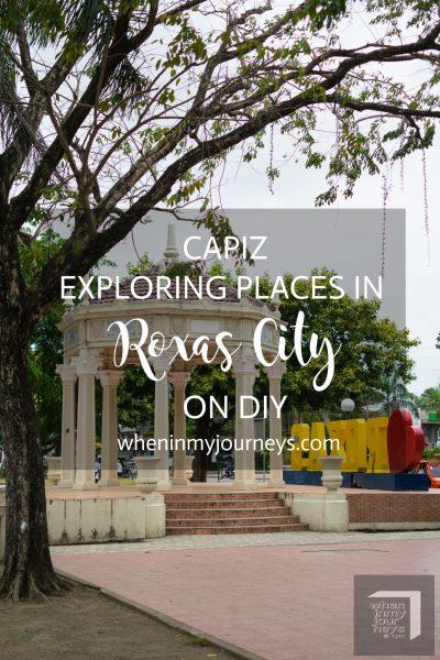 Capiz -Exploring Places in Roxas City on DIY Portrait