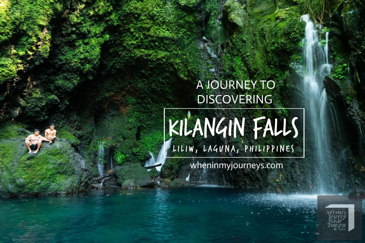 Laguna: A Journey to Discovering Kilangin Falls of Liliw