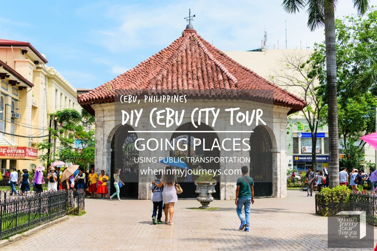 Cebu:  DIY Cebu City Tour – Part 2, Going Places