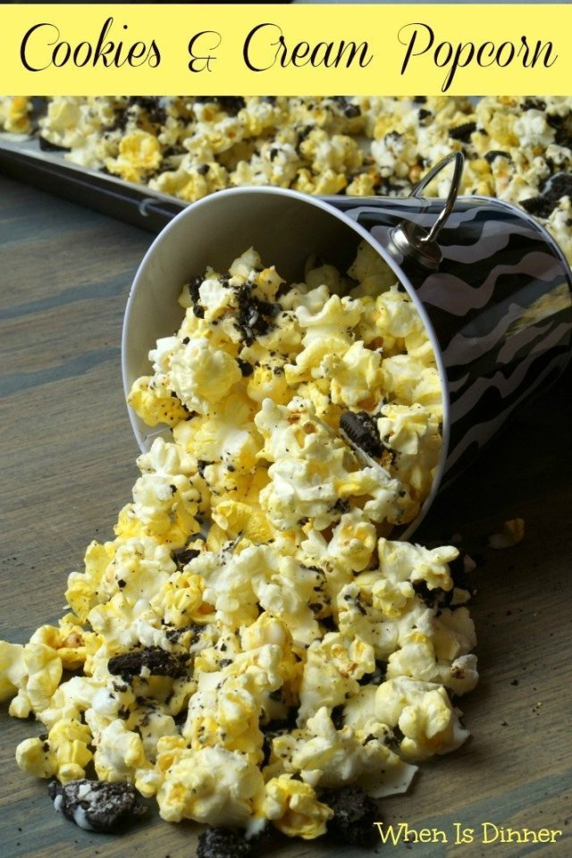 Cookies and Cream Popcorn - When is Dinner