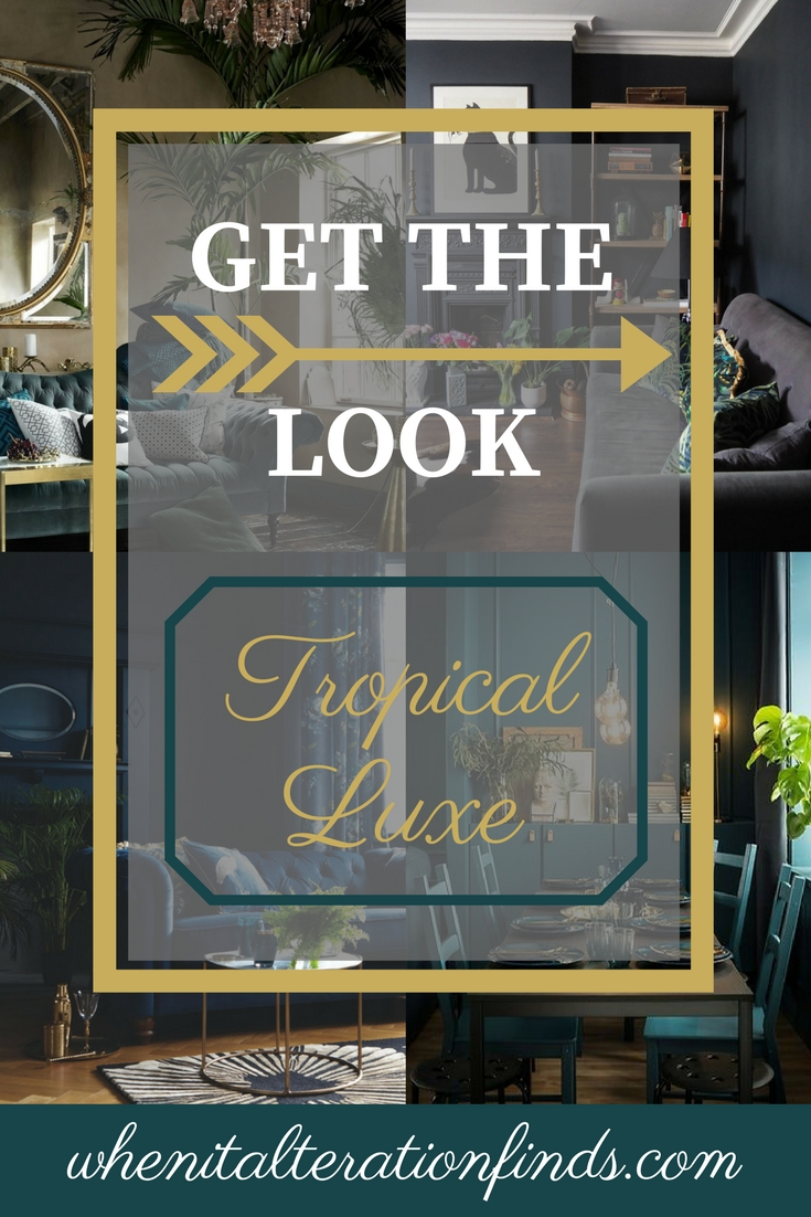 get the look  tropical luxe