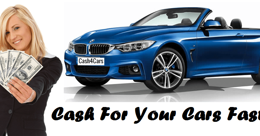 WHAT SHOULD I DO TO GET CASH FOR CARS FAST?