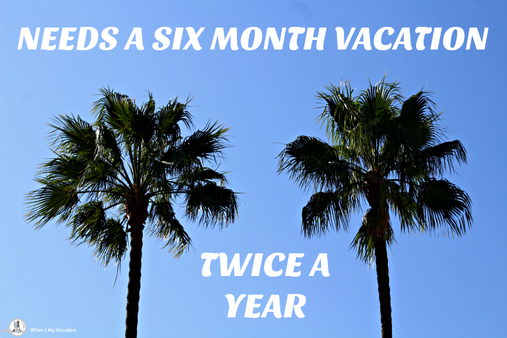 vacation-inspirational-quote needs a six month vacation twice a year
