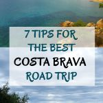 7 Tips For The Best Costa Brava Road Trip