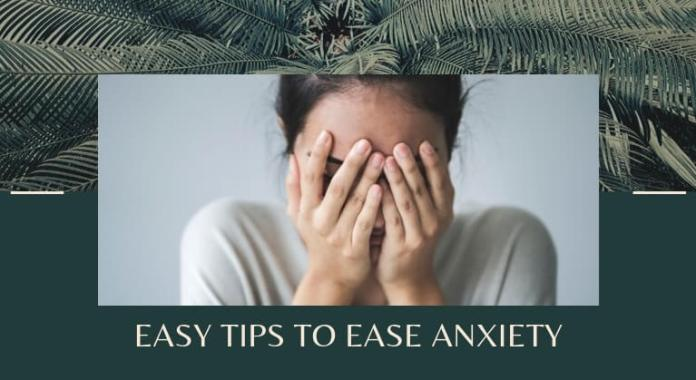 How to ease your anxiety