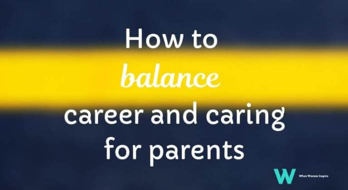 balance work and caregiving