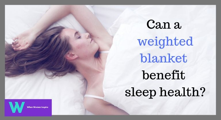 weighted blankets for sleep health