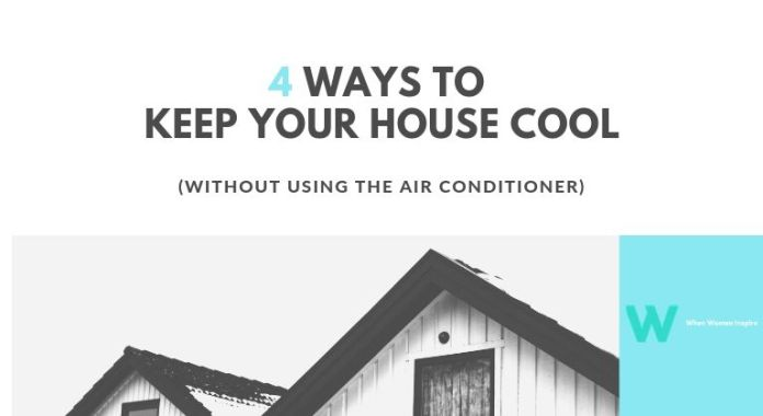 Keeping the house cool