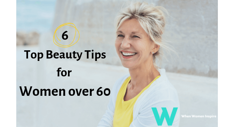 women over 60 beauty tips