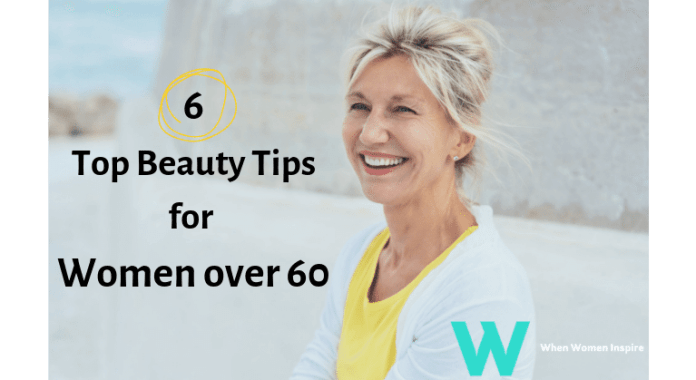women over 60 beauty tips