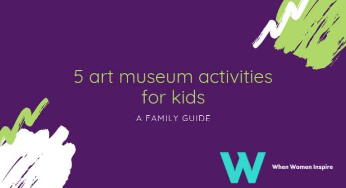 museum activities for kids