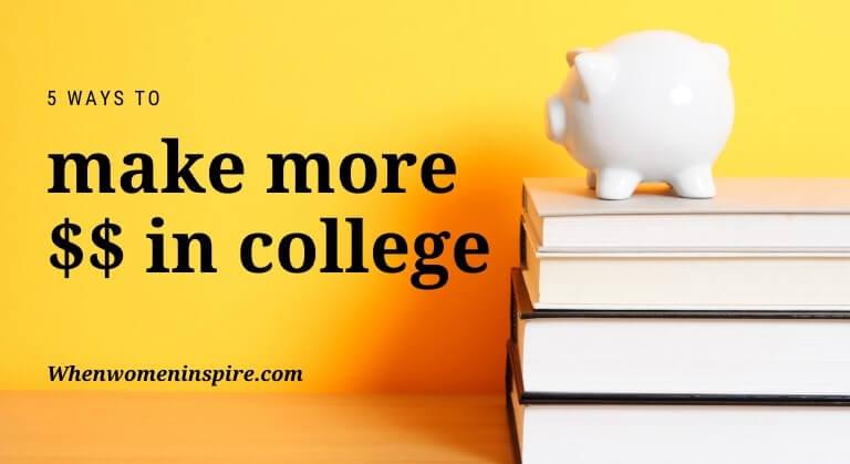 make money in college