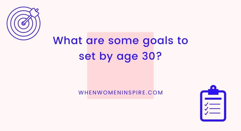 Goals to accomplish before 30