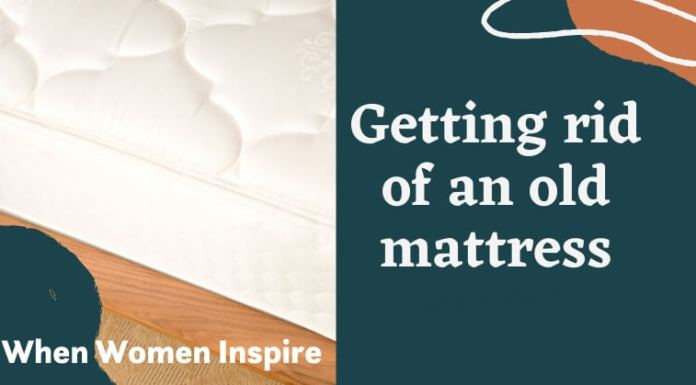 Get rid of your old mattress tips