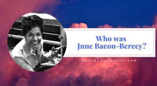 June Bacon-Bercey historical spotlight
