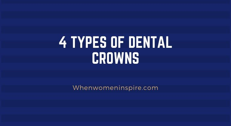 Dental tooth crown types