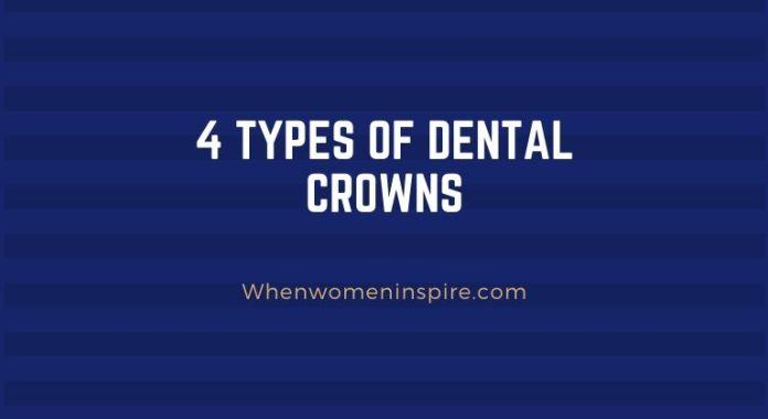 Dental tooth crown types