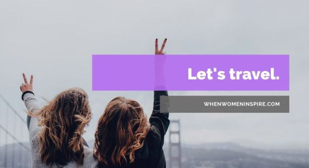 Female travelers unite!