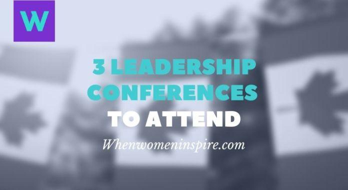 Women's leadership conferences Canada
