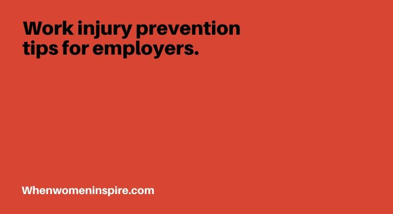 Work injury prevention tips