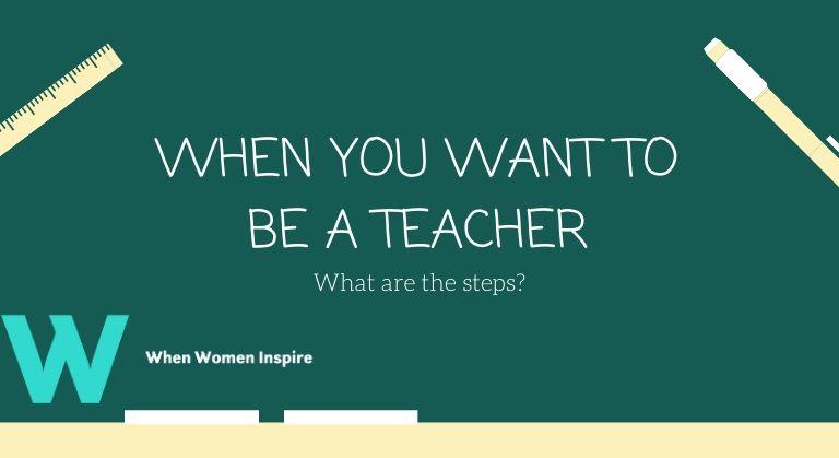 Start your teaching career steps